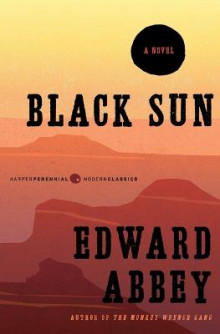 Black Sun av Edward Abbey (Heftet)