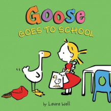 Goose Goes to School av Laura Wall (Innbundet)