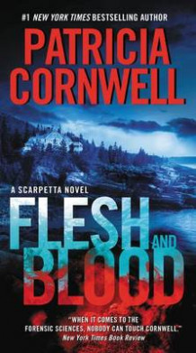 Flesh and Blood av Patricia Cornwell (Heftet)