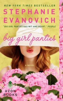 Big Girl Panties av Stephanie Evanovich (Heftet)