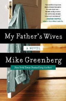 My Father's Wives av Mike Greenberg (Heftet)