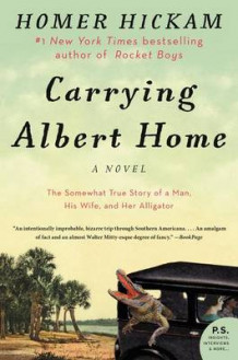 Carrying Albert Home av Homer Hickam (Heftet)
