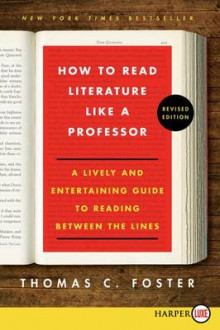 How to Read Literature Like a Professor av Thomas C Foster (Heftet)