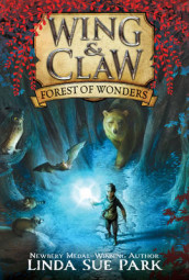 Wing & Claw #1: Forest of Wonders av Linda Sue Park (Heftet)