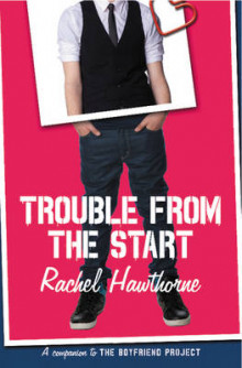 Trouble from the Start av Rachel Hawthorne (Heftet)