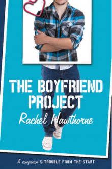 The Boyfriend Project av Rachel Hawthorne (Heftet)