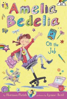 Amelia Bedelia Chapter Book #9: Amelia Bedelia On The Job av Herman Parish (Heftet)
