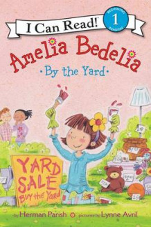 Amelia Bedelia By The Yard av Herman Parish (Innbundet)