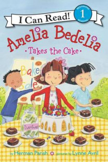 Amelia Bedelia Takes the Cake av Herman Parish (Innbundet)