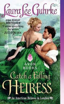 Catch a Falling Heiress av Laura Lee Guhrke (Heftet)