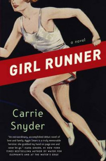 Girl Runner av Carrie Snyder (Heftet)