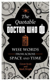 The Official Quotable Doctor Who av Cavan Scott og Mark Wright (Innbundet)