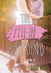 The fill-In boyfriend av Kasie West (Heftet)