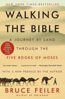 Walking the Bible av Bruce Feiler (Heftet)