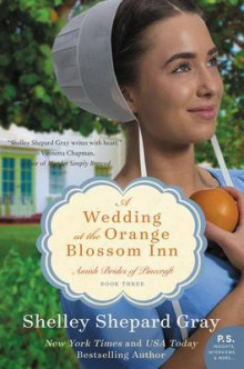A Wedding at the Orange Blossom Inn av Shelley Shepherd Gray (Heftet)