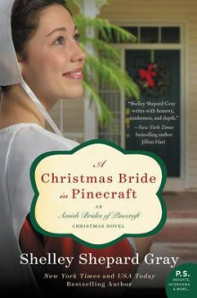 A Christmas Bride in Pinecraft av Shelley Shepherd Gray (Heftet)