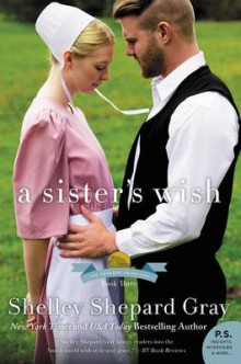 A Sister's Wish av Shelley Shepard Gray (Heftet)