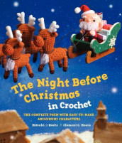 The Night Before Christmas in Crochet av Mitsuki Hoshi og Clement C Moore (Heftet)
