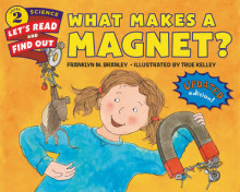What Makes a Magnet? av Franklyn M. Branley (Heftet)
