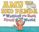 Omslag - Amy the Red Panda Is Writing the Best Story in the World