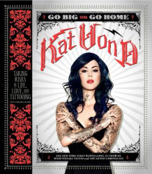 Go Big or Go Home av Kat Von D. (Heftet)