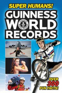 Guinness World Records: Super Humans! av Donald Lemke (Heftet)