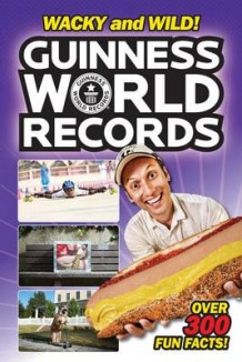 Guinness World Records: Wacky and Wild! av Calliope Glass (Heftet)