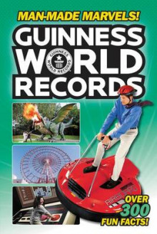 Guinness World Records: Man-Made Marvels! av Donald Lemke (Heftet)