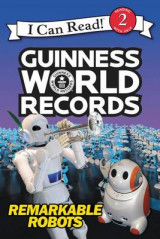 Omslag - Guinness World Records: Remarkable Robots