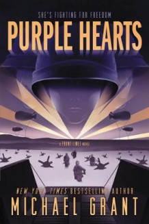 Purple Hearts av Michael Grant (Heftet)