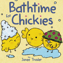 Bathtime for Chickies av Janee Trasler (Pappbok)