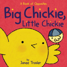 Big Chickie, Little Chickie av Janee Trasler (Pappbok)