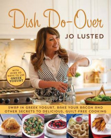 Dish Do-Over av Joanne Lusted (Heftet)