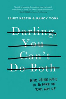 Darling, You Can't Do Both av Janet Kestin og Nancy Vonk (Heftet)