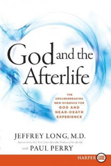 God and the Afterlife av Jeffrey Long og Paul Perry (Heftet)