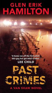 Past Crimes av Glen Erik Hamilton (Heftet)