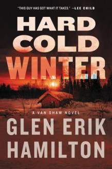 Hard Cold Winter av Glen Erik Hamilton (Innbundet)