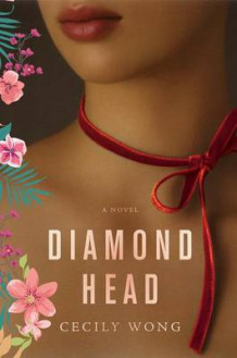 Diamond Head av Cecily Wong (Innbundet)