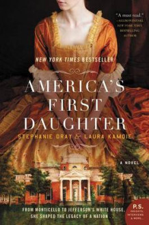 America's First Daughter av Stephanie Dray og Laura Kamoie (Heftet)
