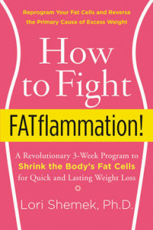How to Fight Fatflammation! av Lori Shemek (Innbundet)