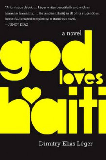 God Loves Haiti av Dimitry Elias Leger (Innbundet)