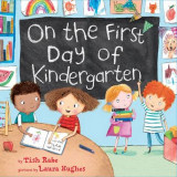 Omslag - On the First Day of Kindergarten