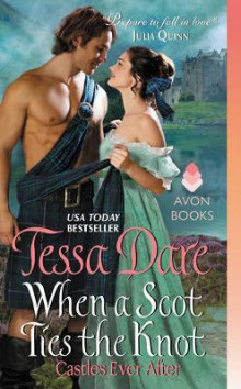 When a Scot Ties the Knot: Castles Ever After av Tessa Dare (Heftet)