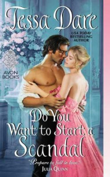 Do You Want to Start a Scandal av Tessa Dare (Heftet)