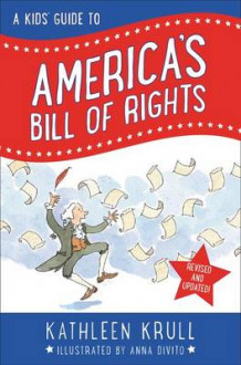 A Kids' Guide to America's Bill of Rights av Kathleen Krull (Heftet)
