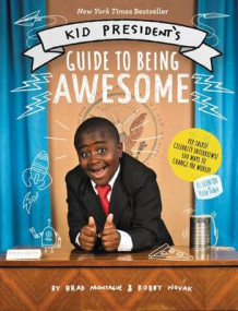 Kid President's Guide to Being Awesome av Robby Novak og Brad Montague (Innbundet)