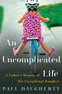 An Uncomplicated Life av Paul Daugherty (Innbundet)