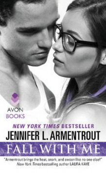 Fall with Me av Jennifer L. Armentrout (Heftet)