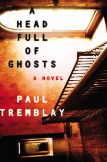 A Head Full of Ghosts av Paul Tremblay (Innbundet)