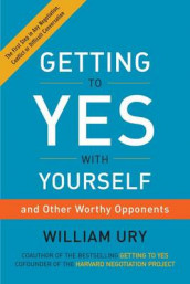 Getting to Yes with Yourself av William Ury (Innbundet)